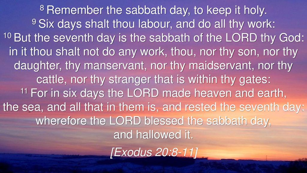 8 Remember The Sabbath Day To Keep It Holy