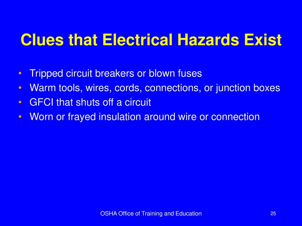 Osha Office Of Training And Education Ppt Download Blown Fuse Circuit Breaker Box Clues That Electrical Hazards Exist