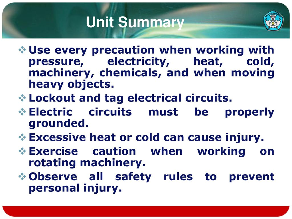 General Safety Practices Ppt Download Cold Electricity Circuit Unit Summary Use Every Precaution When Working With Pressure Heat