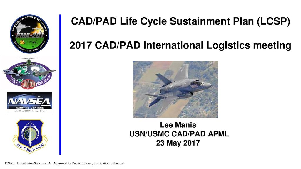 CAD/PAD Life Cycle Sustainment Plan (LCSP) 2017 CAD/PAD