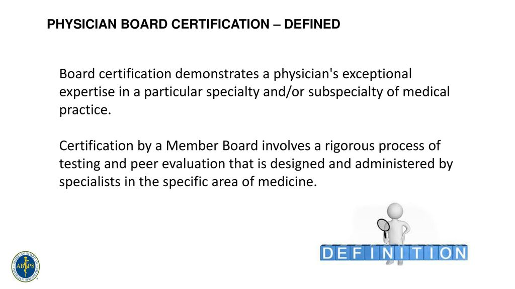 Physician Board Certification And Competenecy Verification Options
