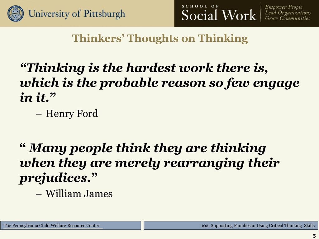 people who engage in critical thinking