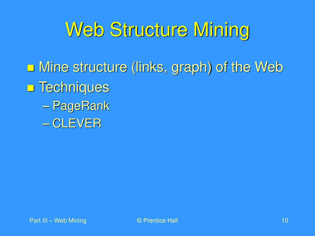 DATA MINING Introductory and Advanced Topics Part III – Web Mining