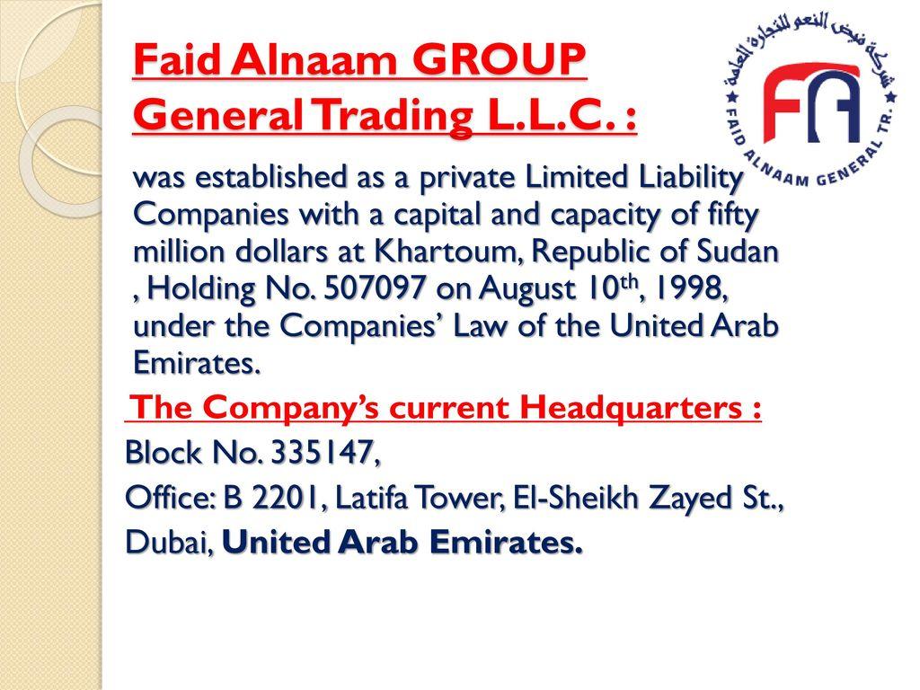 FAID ALNAAM GROUP GENERAL TRADING L L C - ppt download