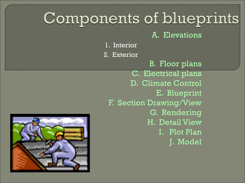 Unit 605 and 606 learning about blueprints ppt download components of blueprints malvernweather Images