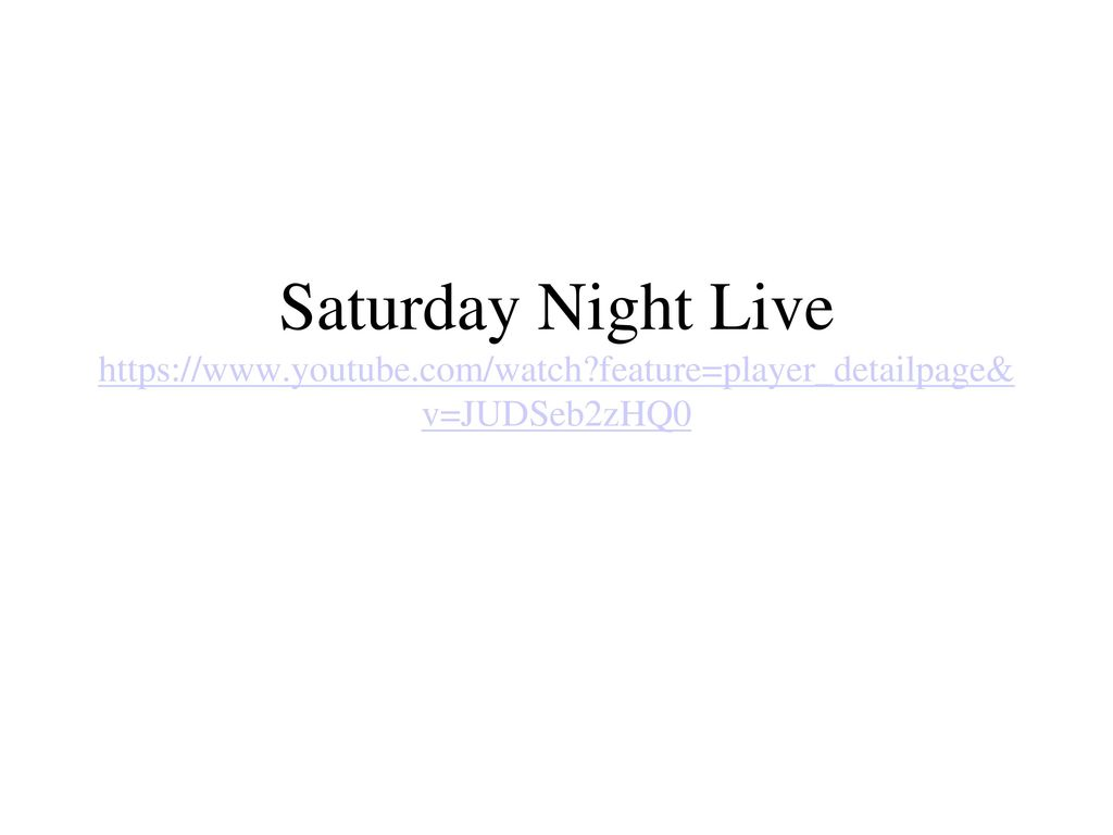 Saturday Night Live youtube  com/watch - ppt download