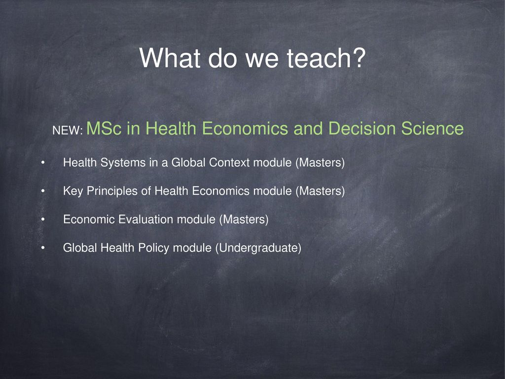 UCL Institute for Global Health: The Economics of GH(&D) - ppt download