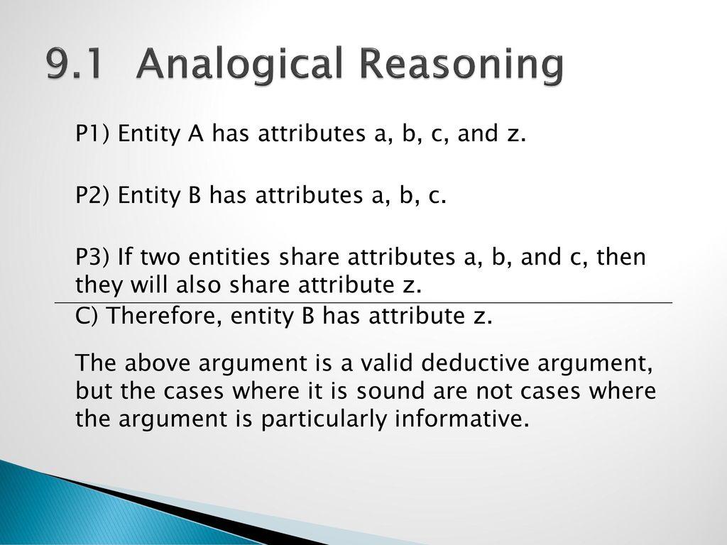 91 Analogical Reasoning Analogical Reasoning May Be Understood As A