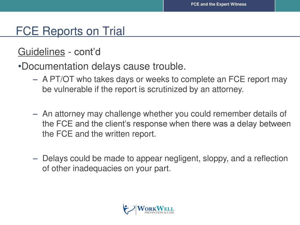 FCE and the Expert Witness WorkWell Prevention & Care - ppt