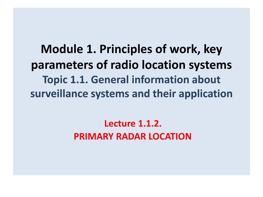 Module 1  Principles of work, key parameters of radio