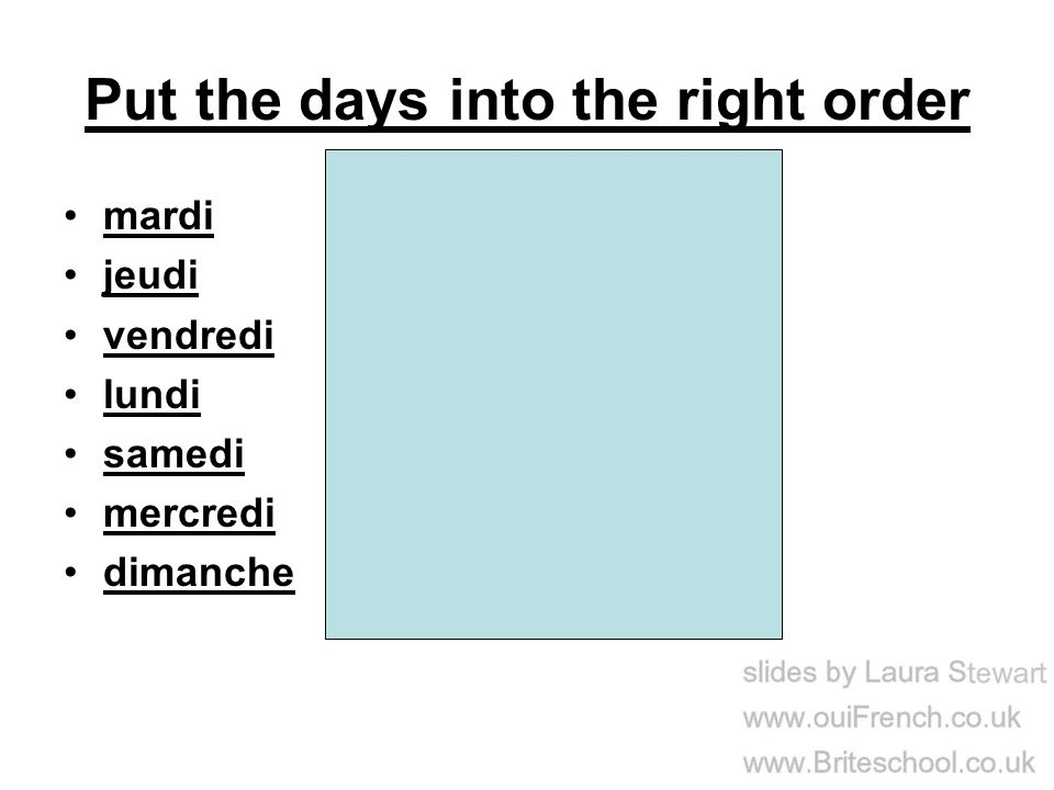 Put the days into the right order