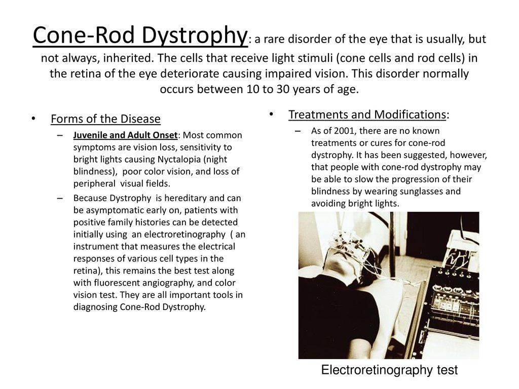 Cone-Rod Dystrophy: a rare disorder of the eye that is usually, but ...