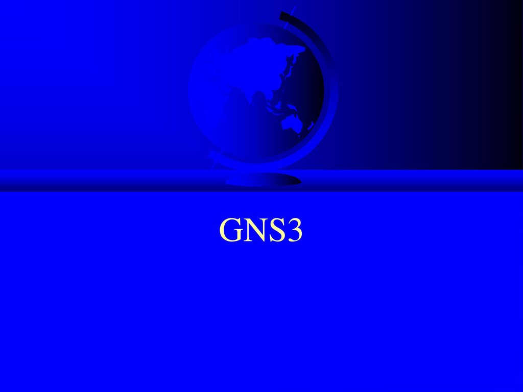 GNS3  - ppt download