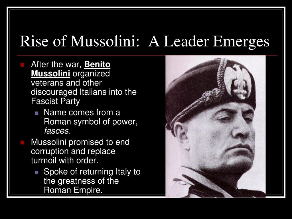 Fascism And The Rise Of Mussolini Ppt Download