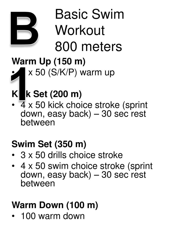 Basic Swim Workout 800 meters - ppt download