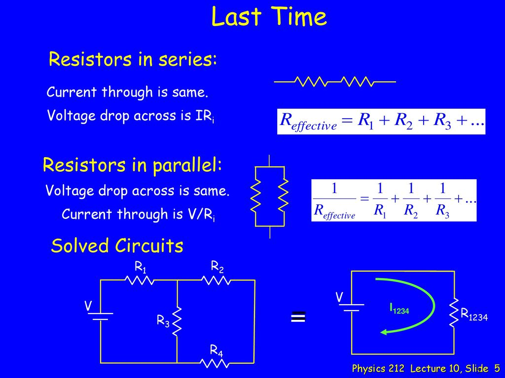 Circuits With Resistors Batteries Ppt Download In Series Voltage Drops A Last Time Current Through Is Same
