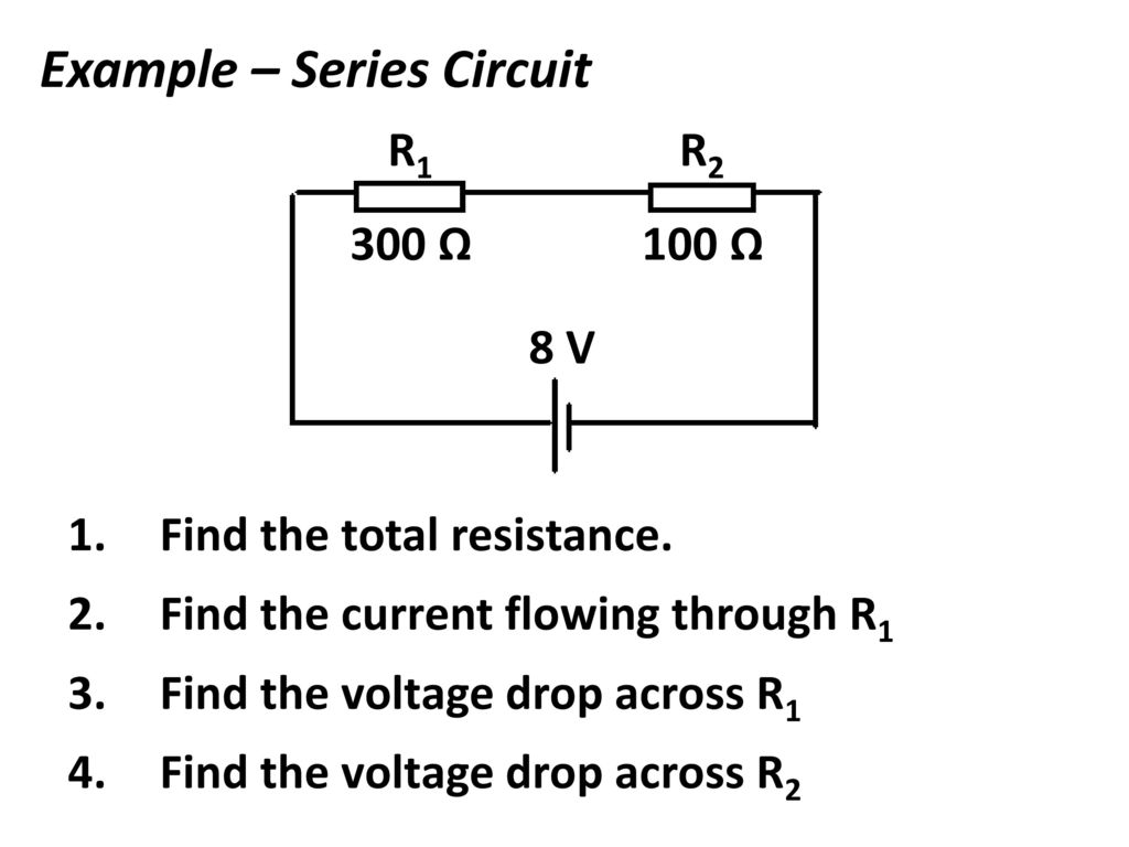 Dc Circuits Ppt Download Series Circuit Examples Real Life Added To The Example