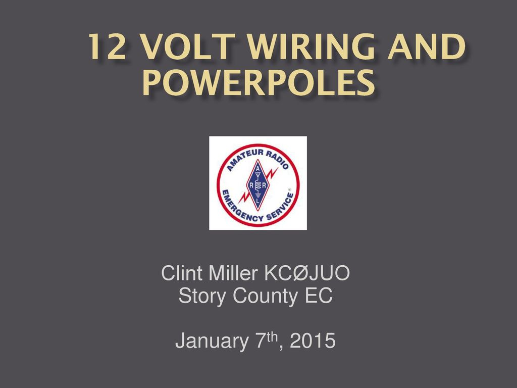 12 Volt Wiring And Powerpoles Ppt Download Templates Electrical Powerpoint Template
