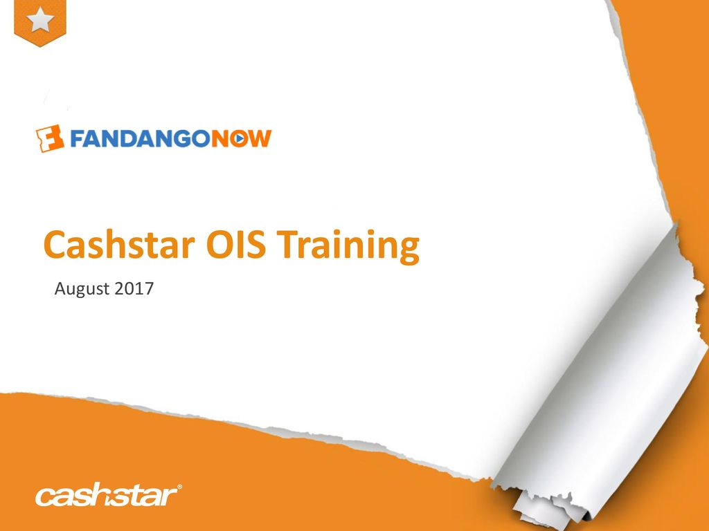 Cashstar OIS Training August ppt download