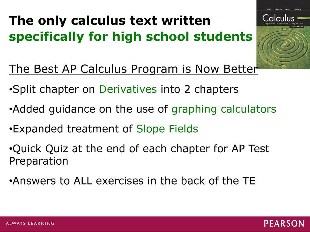 Calculus: Graphical, Numerical, Algebraic 4e, AP* Ed  © ppt