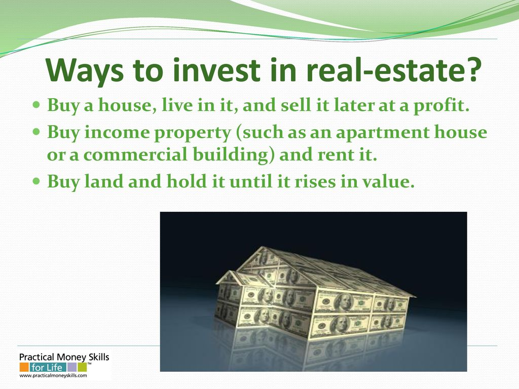 III  INVESTING Investing Options 4  Real Estate – Property