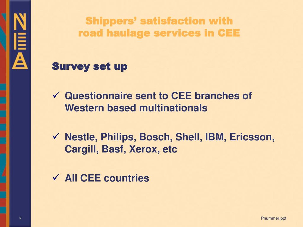 Shippers' satisfaction with road haulage services in CEE