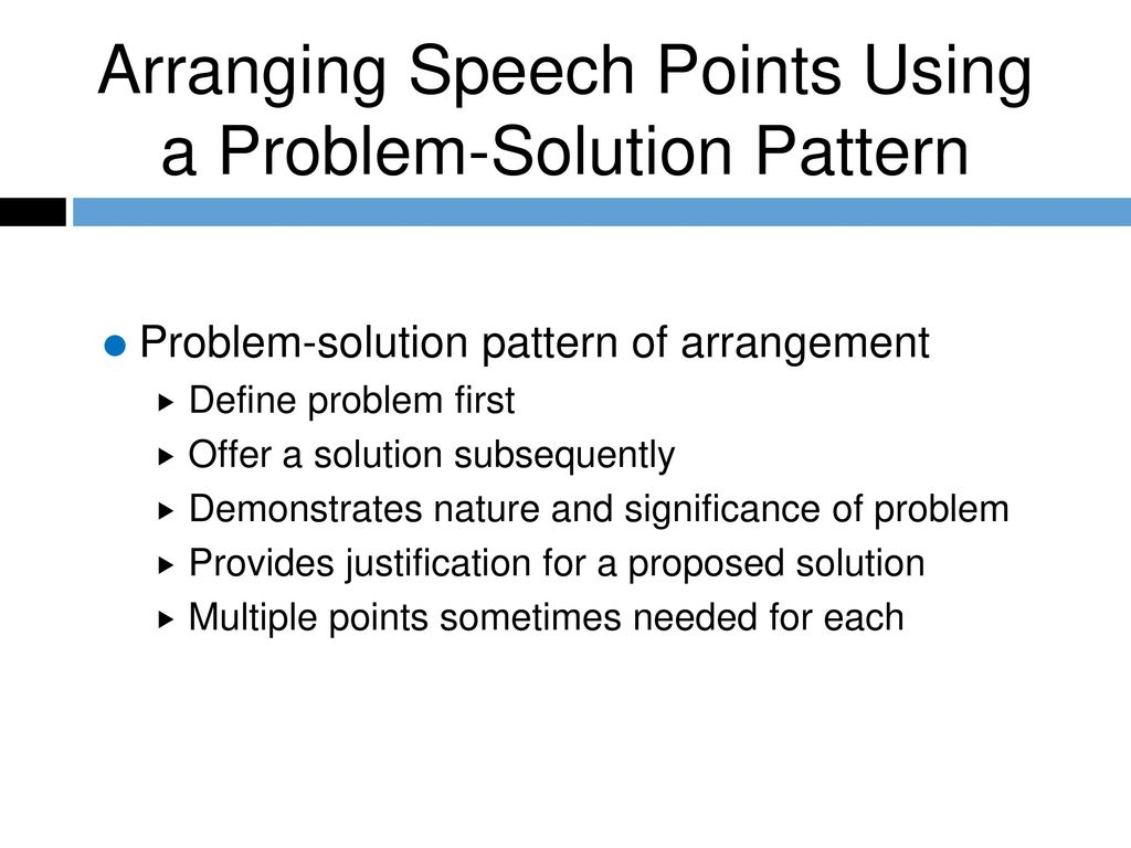 Arranging Speech Points Using a Problem-Solution Pattern