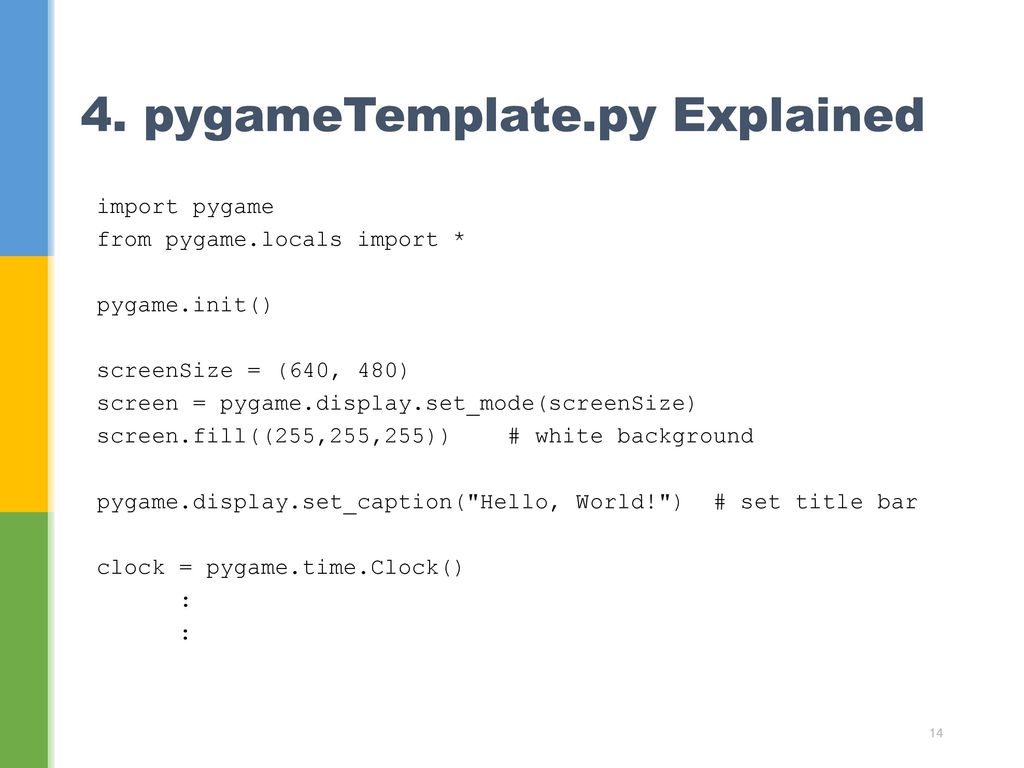 Let's Learn 2  Installing Pygame - ppt download