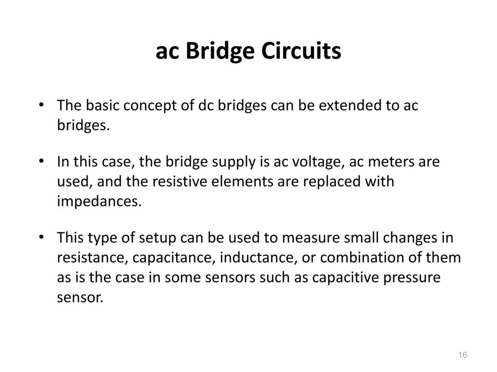 2 Bridge Circuits Ppt Download Simple Ac Circuit Calculations Measurements 16 The Basic