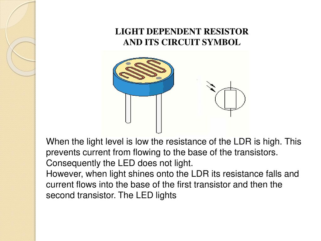 Automatic Street Light Control Using Ldr Ppt Download Howtoidentifycircuitsymbolslightemittingdiode The Led Lights Dependent Resistor And Its Circuit Symbol