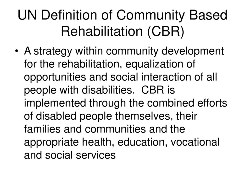 community-based rehabilitation - ppt download