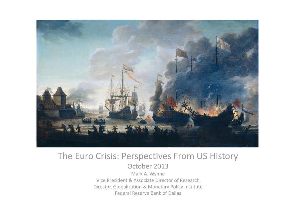 The Euro Crisis: Perspectives From US History - ppt download