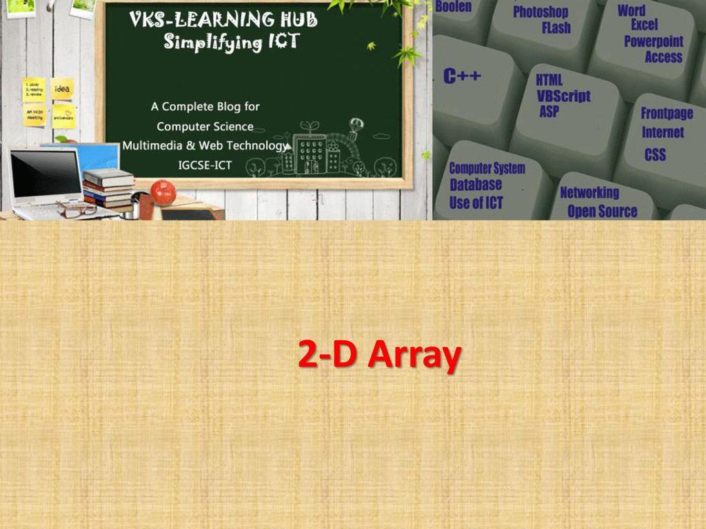2-D Array  - ppt download
