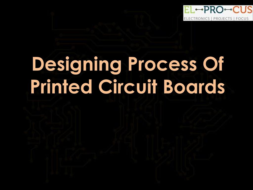 Graphic Of Technological Theme And Circuit Board Designing Process Printed Boards Ppt Download Presentation On Transcript 1