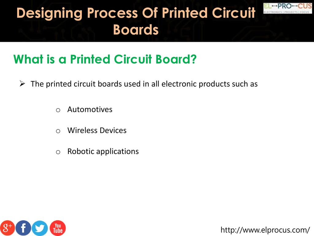 Designing Process Of Printed Circuit Boards Ppt Download Board Products