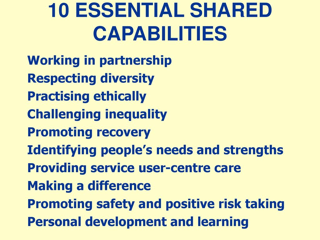 the 10 essential shared capabilities a framework for mental health practice wales