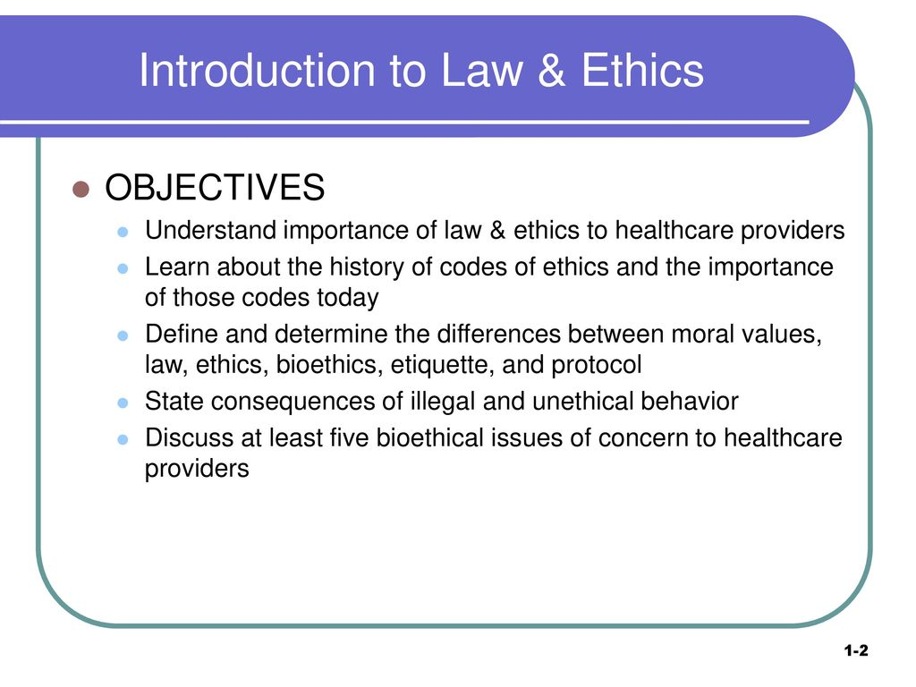 Introduction to Law & Ethics