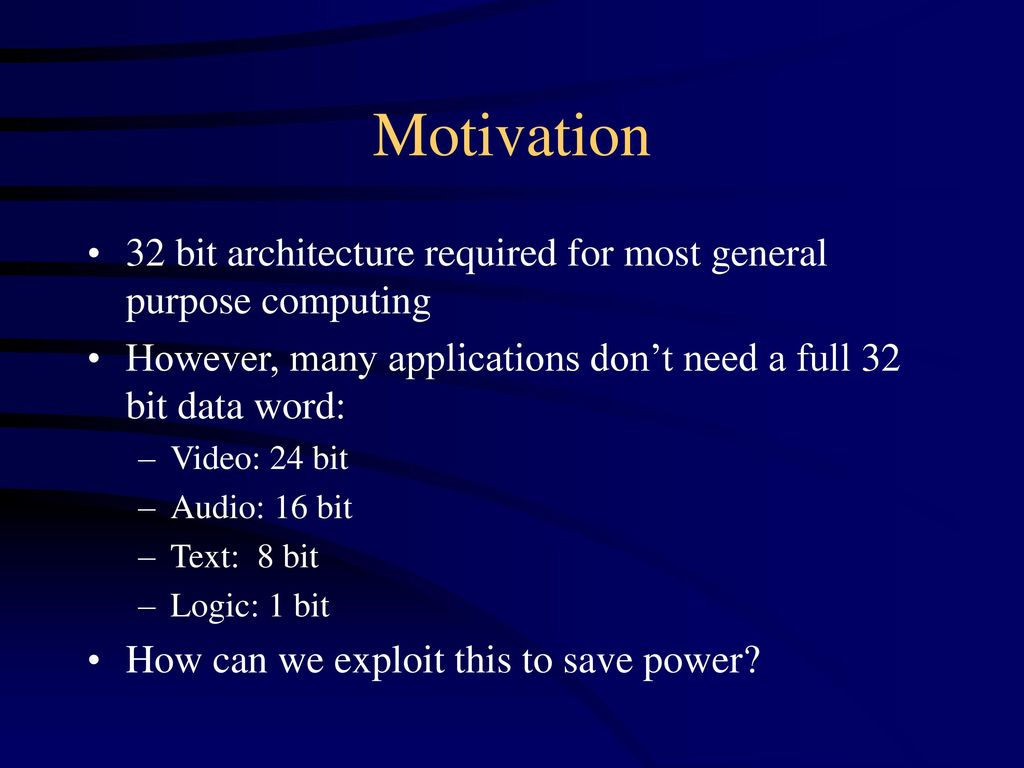 Variable Word Width Computation for Low Power - ppt download