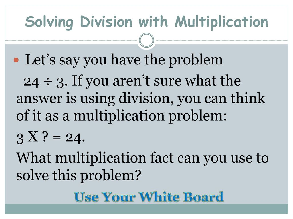 Using Multiplication Facts to Find Division Facts - ppt download