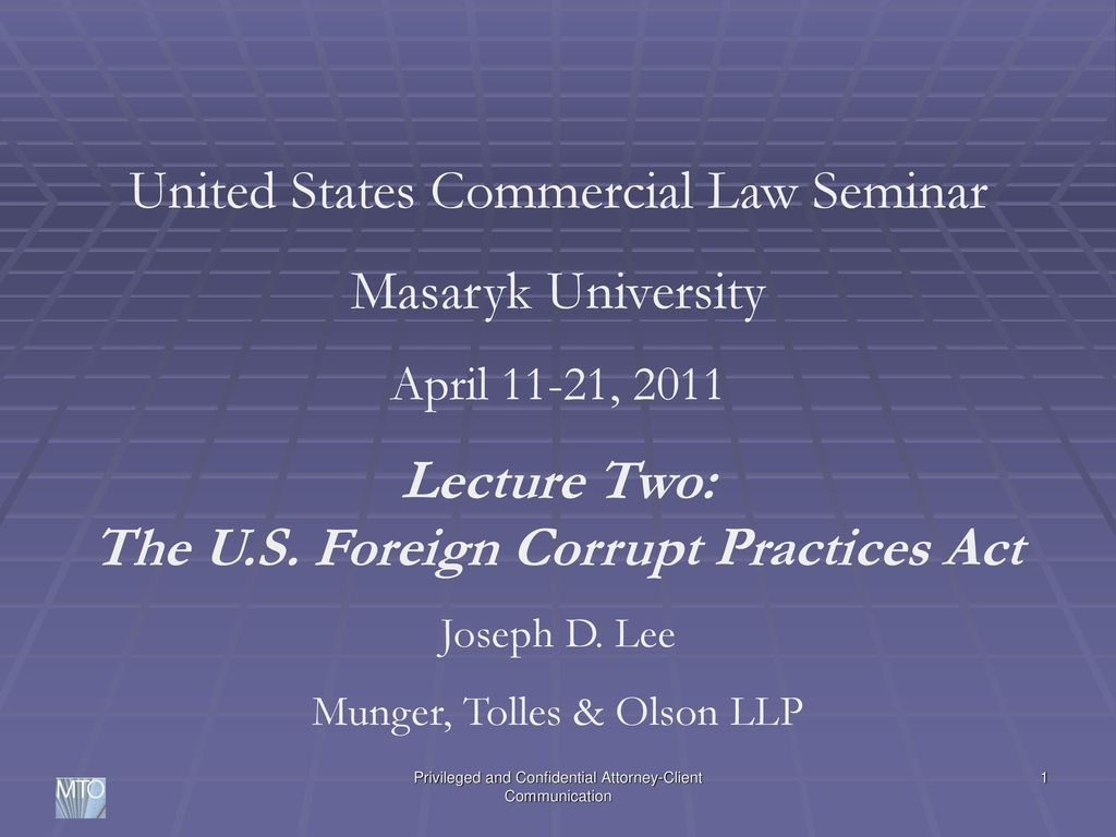 Lecture Two The U S Foreign Corrupt Practices Act Ppt