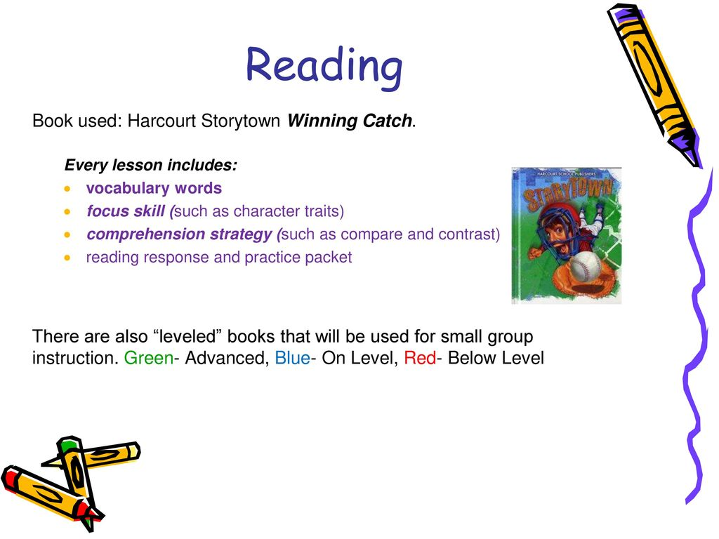 3 Reading Book used: Harcourt Storytown ...