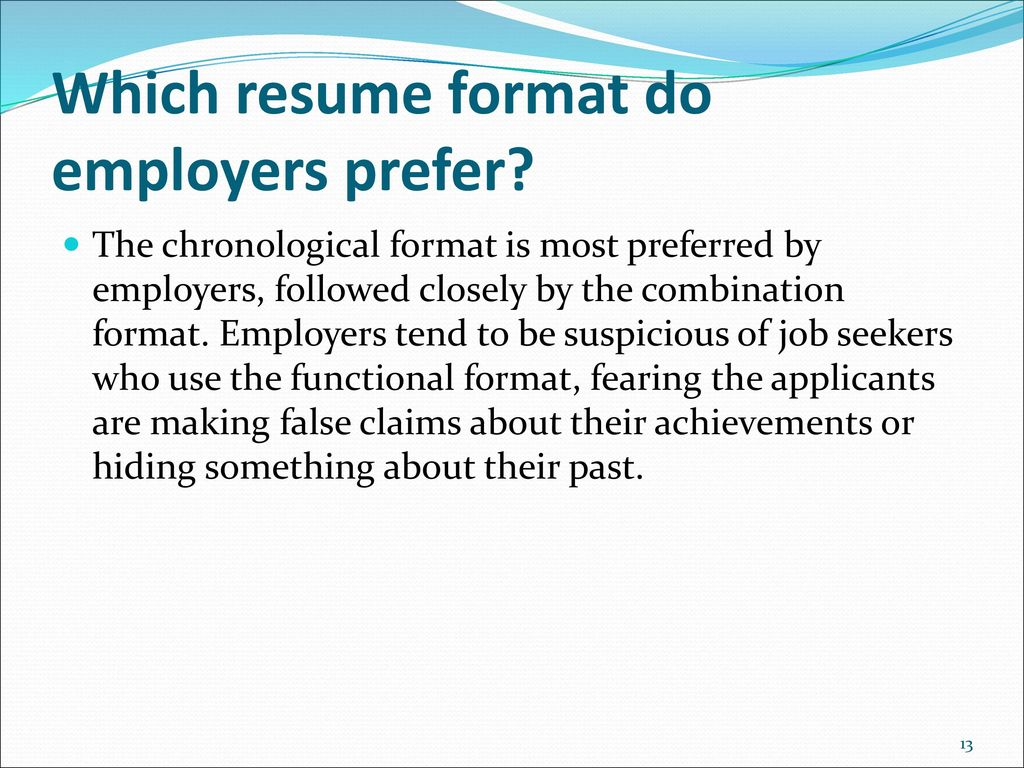 13 which resume format do employers prefer