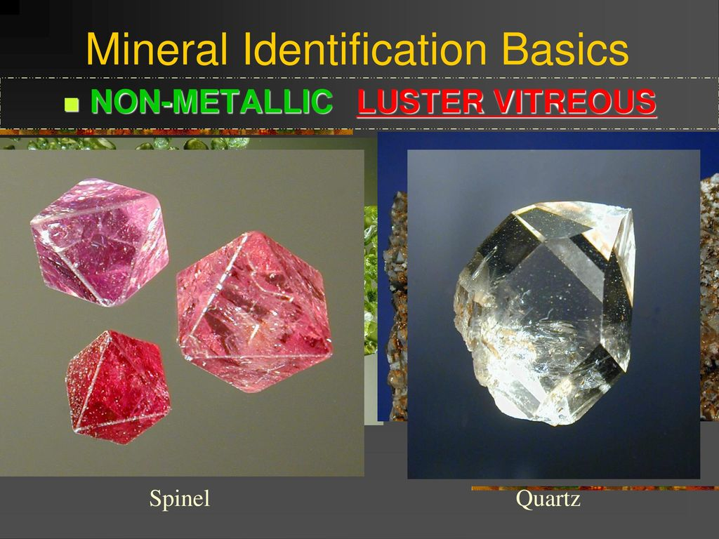 Mineral Identification Basics - ppt download