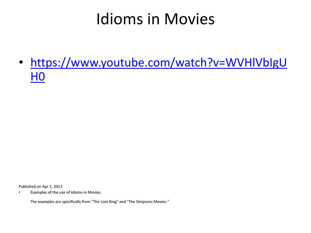 the use of idioms