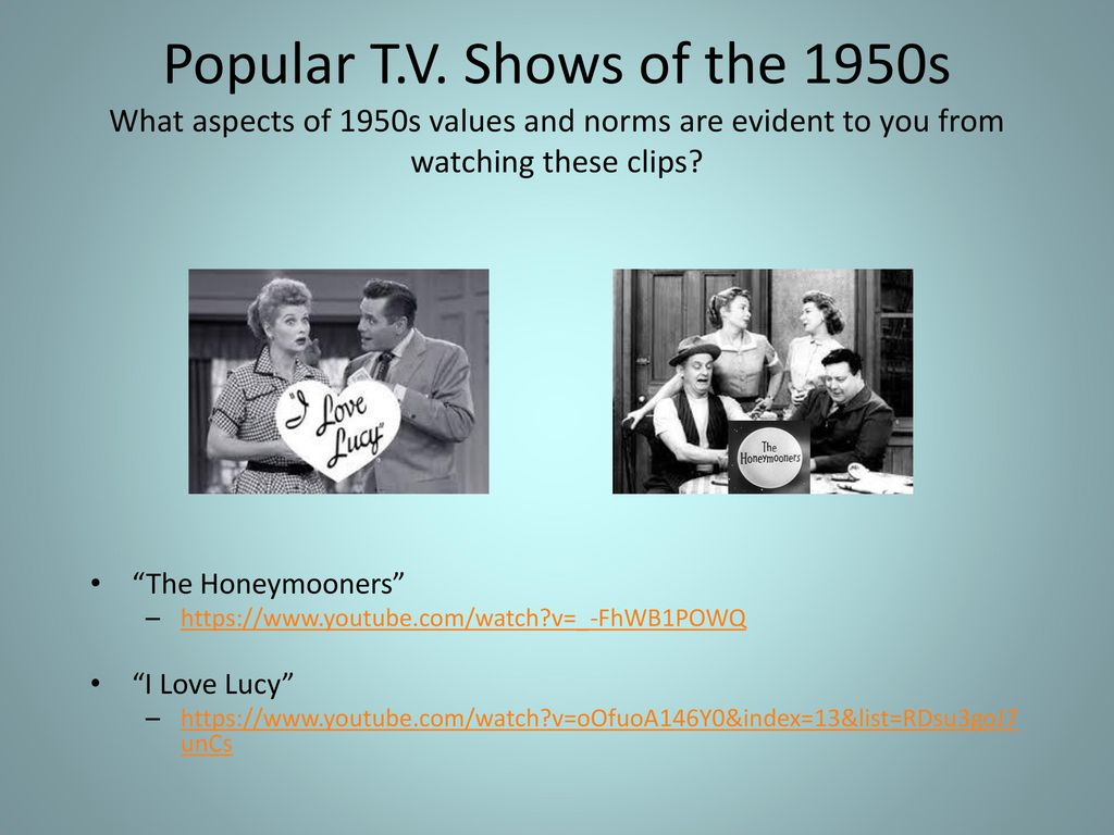 Pop Culture in the 1950s Mass Media, Music and Entertainment Both