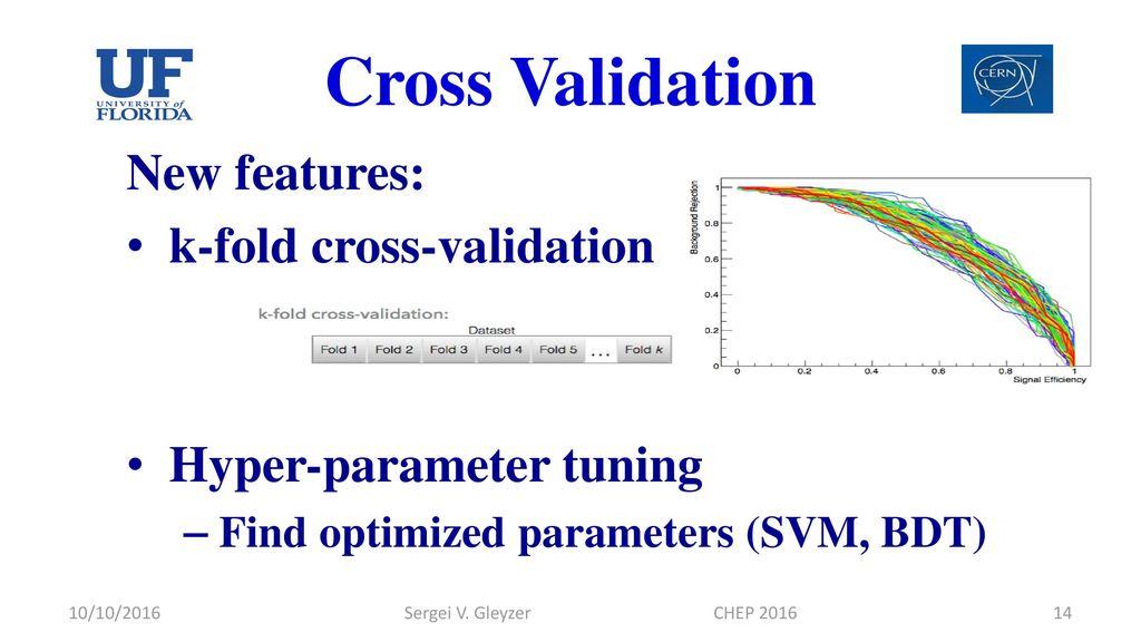 Machine Learning Developments in ROOT Sergei Gleyzer, Lorenzo Moneta