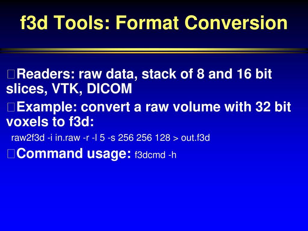 f3d Format for Storage of 3D Grids - ppt download