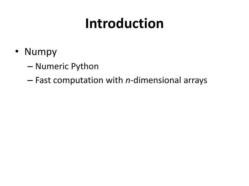 Numpy (Numerical Python) - ppt download