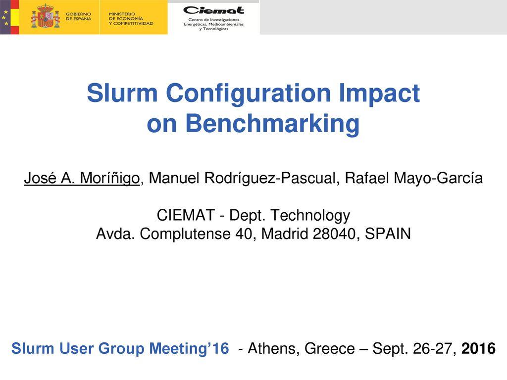 Slurm User Group Meeting'16 - Athens, Greece – Sept , ppt