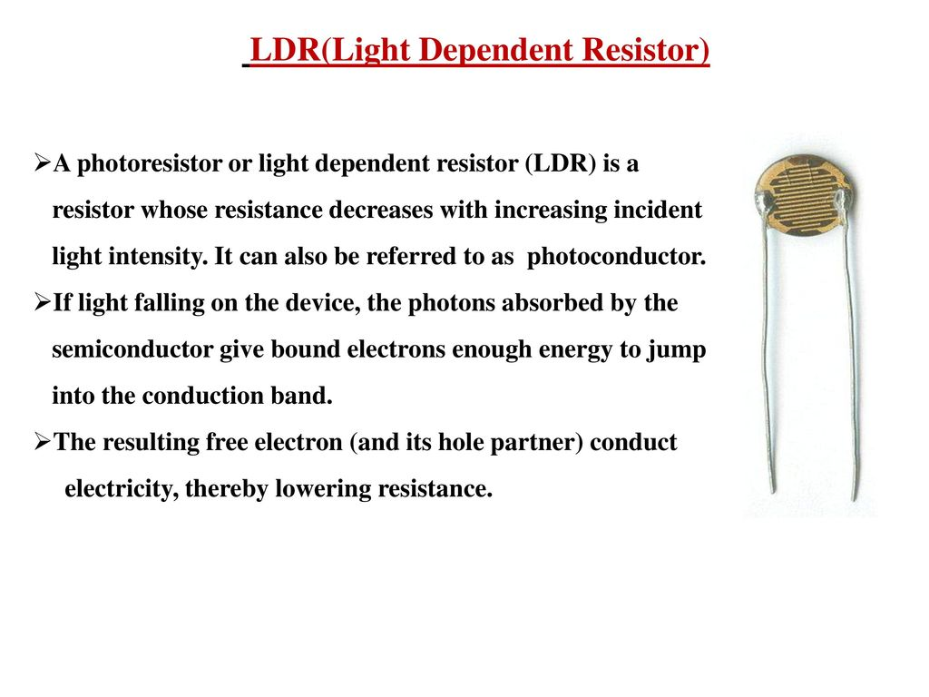 Highway Lighting System With Auto Turn Off On Day Time Ppt Download Ldr Light Dependent Resistors 10 Ldrlight Resistor
